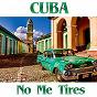 Album Cuba: no me tires de Ases del Caribe