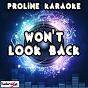 Album Won't look back (karaoke version) (originally performed by duke dumont) de Proline Karaoke