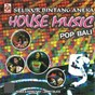 Compilation Selikur bintang aneka: house music pop bali avec Manik / Jimmy Sila'a / Eka Jaya / Agung Wirasutha / Dwi Negari...