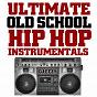 Album Ultimate old school hip hop instrumentals de DJ Eezy