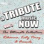 Album A tribute music now: rihanna, katy perry & friends - the ultimate collection, vol. 2 de The Tribute Beat
