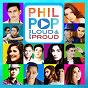Compilation Philpop 2014: Loud & Proud avec Nikki Gil / Aldrich Talonding, James Bucong / Kiana Valenciano / Duncan Ramos, Young Jv / Mcoy Fundales, Clara Benin...
