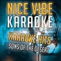 Album Karaoke hits - sons of the desert (karaoke version) de Nice Vibe
