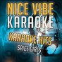 Album Karaoke hits - spice girls (karaoke version) de Nice Vibe
