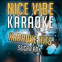 Album Karaoke hits - sugar ray (karaoke version) de Nice Vibe