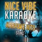 Album Karaoke hits - sting (karaoke version) de Nice Vibe