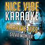 Album Karaoke hits - stevie wonder (karaoke version) de Nice Vibe