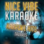 Album Karaoke hits - tavares (karaoke version) de Nice Vibe
