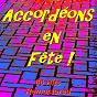Compilation Accordéons en fête ! (66 hits remastered) avec Jean Ségurel / Aimable / André Verchuren / Adolph Deprince / Albert Préjean...