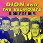 Album Diddle de dum de Dion & the Belmonts