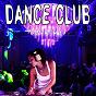Compilation Dance club avec Tim James / Bryson Carter / Carol Sharp / Bettsy Irving / Olson Anders...
