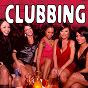 Compilation Clubbing avec E. G. Abigail / H.I.T. / Zoe Lovely / Kid Diego / Numeric Flavor...