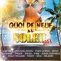 Compilation Quoi de neuf au soleil avec Tony Latino / Milezim, Diez / Lartiste, Zifou, Ridsa / Aud.S / Twent, Colonel Reyel...
