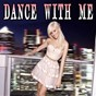 Compilation Dance with Me avec Rey / Maria Suarez / Laury Kane / Bobby Sinic / The Wave...