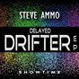 Album Delayed drifter de Steve Ammo