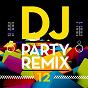 Album DJ party remix, vol. 12 de DJ Redbi