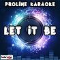 Album Let it be (karaoke version) (originally performed by labrinth) de Proline Karaoke