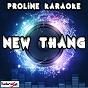 Album New thang (karaoke version) (originally performed by redfoo) de Proline Karaoke