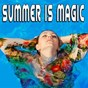 Compilation Summer is magic avec Erik Levin / Logan Basset / Ashley Reid / Damien Roy / Adriana Torrez...