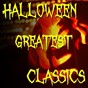 Compilation Halloween Greatest Classics avec Halloween Aaa / Halloween Greatest Classics / Halloween Party / Halloween Classics