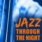 Compilation Jazz through the night avec René Thomas / Woody Herman / The Mills Brothers / Paul Desmond / Oscar Peterson...
