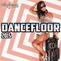 Compilation Dancefloor 2015 avec Jay Style / Mac Grey / Jerry Fill / Star Sky / CC Birdy Mind...