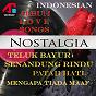 Compilation Nostalgia (indonesian love songs) avec Annie / Anie Astari / Rachmat Kartolo / Johan Untung / Shelly...