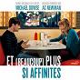 Album Et (beaucoup) plus si affinités (original motion picture soundtrack) de A.C. Newman