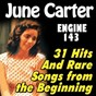 "Compilation Engine 143 (31 hits and rare songs from the beginning) avec June Carter / Helen Carter / Anita Carter / Maybelle Carter / Henry ""Homer"" Haynes..."