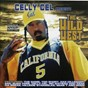 Compilation The wild west avec Daz Dillinger / Celly Cel / Mc Ehitbad Azz / Keak da Sneak / The Game, Celly Cel...