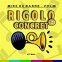 Compilation Mire de barre, vol. 20 (rigolo concret 2) avec Guy Boulanger / Jacques Roux / Bruno Dubois / John Bread / Hervé Queudot