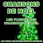 Album Les plus belles chansons de noël (les plus grandes chansons de noël) de Les Petits Chanteurs d'aix-En-Provence