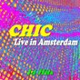 Album Live in amsterdam (14 hits) de Chic