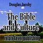 Album The bible and culture (specific examples and guiding principles) de Douglas Jacoby