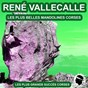 Album Les plus belles mandolines Corses (Les plus grands succès Corses) de René Vallecalle