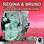 Album Les plus belles chansons corses (les plus grands succès corses) de Régina & Bruno