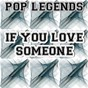 Album If you love someone - tribute to the veronicas de Pop Legends