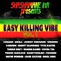 Compilation Easy killing vibe, vol. 1 (shashamane intl presents) avec Louie Culture / Luciano / Luciano, Andrew Tosh / Johnny Osbourne / Sizzla...