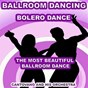 Album Ballroom dancing: bolero dance (the most beautiful ballroom dance) de Cantovano & His Orchestra