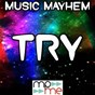 Album Try me - a tribute to dej loaf de Music Mayhem