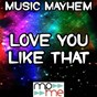 Album Love you like that - tribute to canaan smith de Music Mayhem
