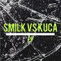 Compilation Smilk VS. kuca avec Smilk / Kuca / Kuca, Fishet