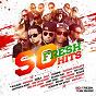 Compilation So fresh hits avec Blakkayo / Datcha Dollarz / Vj Awax / Sizzla / Kalash...