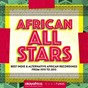 Compilation African all stars (best indie & alternative african recordings from 1970 to 2015) avec Dobet Gnahoré / Ebo Taylor / Fémi Kuti / Francis Bebey / Moh! Kouyaté...