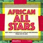 Compilation African all stars (best indie & alternative african recordings from 1970 to 2015) avec Dobet Gnahoré / Ebo Taylor / Femi Kuti / Francis Bebey / Moh! Kouyaté...