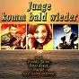 Compilation Junge komm bald wieder avec Graham Bonney / Freddy Quinn / Martin Lauer / Gerd Böttcher / Siw Malmquist...