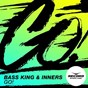 Album Go! de Bass King / Inners