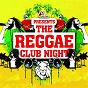 Compilation The reggae club night avec Massilia Sound System / Freddie Cruger / DJ Vadim, Katherin de Boer / Gelka / Mungo´S Hifi...