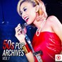 Compilation 50s pop archives, vol. 1 avec The Bopchords / Earl Lewis & the Channels / The Avons / Ruby Murray / Frankie Avalon...