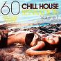 Compilation Chill house sensation vol. 7 (60 fantastic summer tunes) avec Magnus Mignon / Roberto Sol / Raphael Topas / Nova Casa / Bés & Meret...